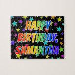 "[ Thumbnail: ""Samantha"" First Name, Fun ""Happy Birthday"" Jigsaw Puzzle ]"