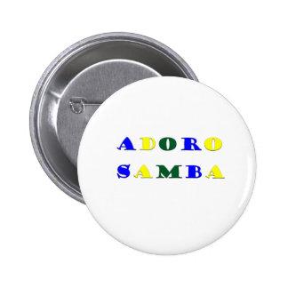 Samba de Adoro Pin Redondo De 2 Pulgadas
