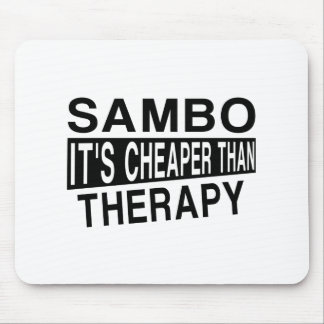 SAMBO IT IS CHEAPER THAN THERAPY MOUSE PAD