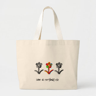 Same as everybody else flowers large tote bag