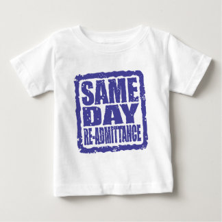 Same Day Re-admittance in blue Baby T-Shirt