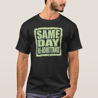 Same Day Re-admittance in light green T-Shirt