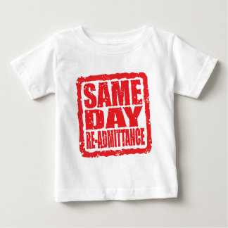 Same Day Re-admittance in red Baby T-Shirt