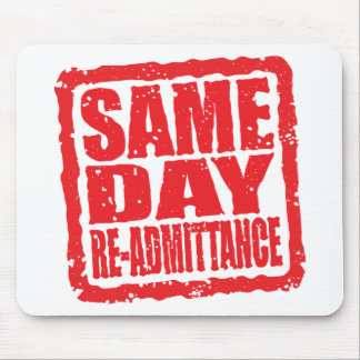 Same Day Re-admittance in red Mouse Pad