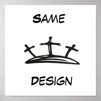 Same Design Poster