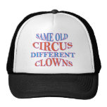 SAME OLD CIRCUS DIFFERENT CLOWNS MESH HAT