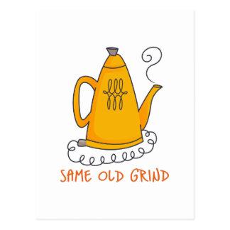 SAME OLD GRIND POSTCARD