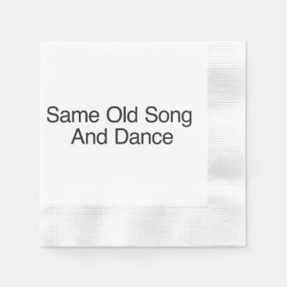 Same Old Song And Dance Coined Cocktail Napkin