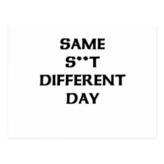 same s**t  different day postcard