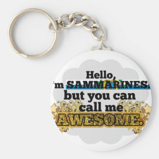 Sammarinese, but call me Awesome Basic Round Button Keychain