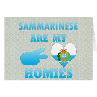 Sammarineses es mi Homies Tarjeta De Felicitación