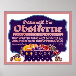 Sammelt die Obstkerne ~ Vintage WW1 Poster