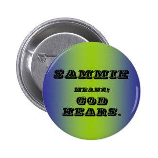 Sammie Pinback Button