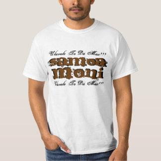 Samoa, Moni, Moni, Samoa, Ulavale To Da Max!!!,... T-Shirt