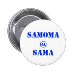 SAMOMA@SAMA PINBACK BUTTONS