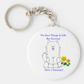 Samoyed Best Things In Life Keychain