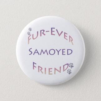 Samoyed Furever Friend Pinback Button