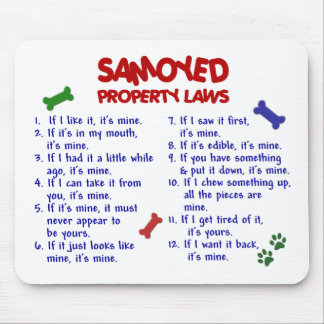 SAMOYED Property Laws 2 Mouse Pad