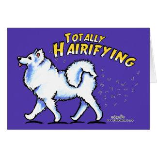 Samoyed Totally Hairifying Greeting Card