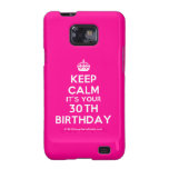 [Crown] keep calm it's your 30th birthday  Samsung Galaxy S2 Cases