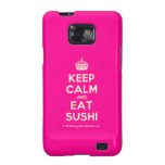 [Crown] keep calm and eat sushi  Samsung Galaxy S2 Cases