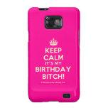 [Crown] keep calm it's my birthday bitch!  Samsung Galaxy S2 Cases
