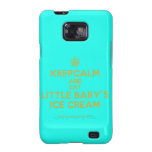 [Cupcake] keepcalm and eat little baby's ice cream  Samsung Galaxy S2 Cases