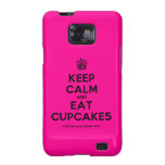[Cupcake] keep calm and eat cupcakes  Samsung Galaxy S2 Cases