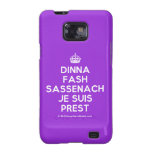 [Crown] dinna fash sassenach je suis prest  Samsung Galaxy S2 Cases