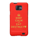 [Crown] keep calm and eat destinay♥  Samsung Galaxy S2 Cases