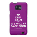 [Two hearts] keep calm and we will be back soon  Samsung Galaxy S2 Cases