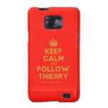 [Crown] keep calm and follow thierry  Samsung Galaxy S2 Cases