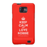 [Crown] keep calm and love robbie  Samsung Galaxy S2 Cases