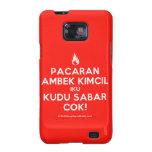 [Campfire] pacaran ambek kimcil iku kudu sabar cok!  Samsung Galaxy S2 Cases