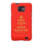[Crown] keep calm and make racituri  Samsung Galaxy S2 Cases