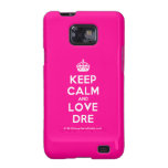 [Crown] keep calm and love dre  Samsung Galaxy S2 Cases