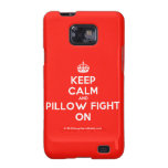 [Crown] keep calm and pillow fight on  Samsung Galaxy S2 Cases