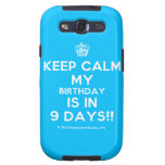 [Cupcake] keep calm my birthday is in 9 days!!  Samsung Galaxy S3 Cases