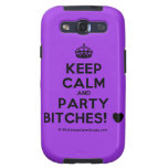 [Crown] keep calm and party bitches! [Love heart]  Samsung Galaxy S3 Cases