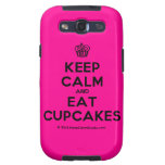 [Cupcake] keep calm and eat cupcakes  Samsung Galaxy S3 Cases