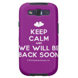 [Two hearts] keep calm and we will be back soon  Samsung Galaxy S3 Cases