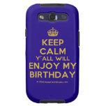 [Crown] keep calm y'all will enjoy my birthday  Samsung Galaxy S3 Cases