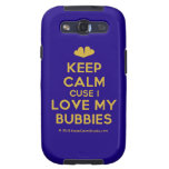 [Two hearts] keep calm cuse i love my bubbies  Samsung Galaxy S3 Cases
