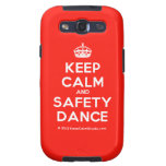 [Crown] keep calm and safety dance  Samsung Galaxy S3 Cases