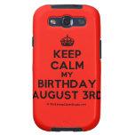 [Crown] keep calm my birthday august 3rd  Samsung Galaxy S3 Cases