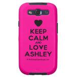 [Love heart] keep calm and love ashley  Samsung Galaxy S3 Cases
