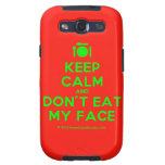 [Cutlery and plate] keep calm and don't eat my face  Samsung Galaxy S3 Cases