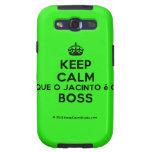 [Crown] keep calm que o jacinto é o boss  Samsung Galaxy S3 Cases