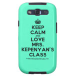 [Crown] keep calm and love mrs. kepenyan's class  Samsung Galaxy S3 Cases