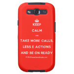 [Crown] keep calm and take more calls, less e actions and be on ready  Samsung Galaxy S3 Cases